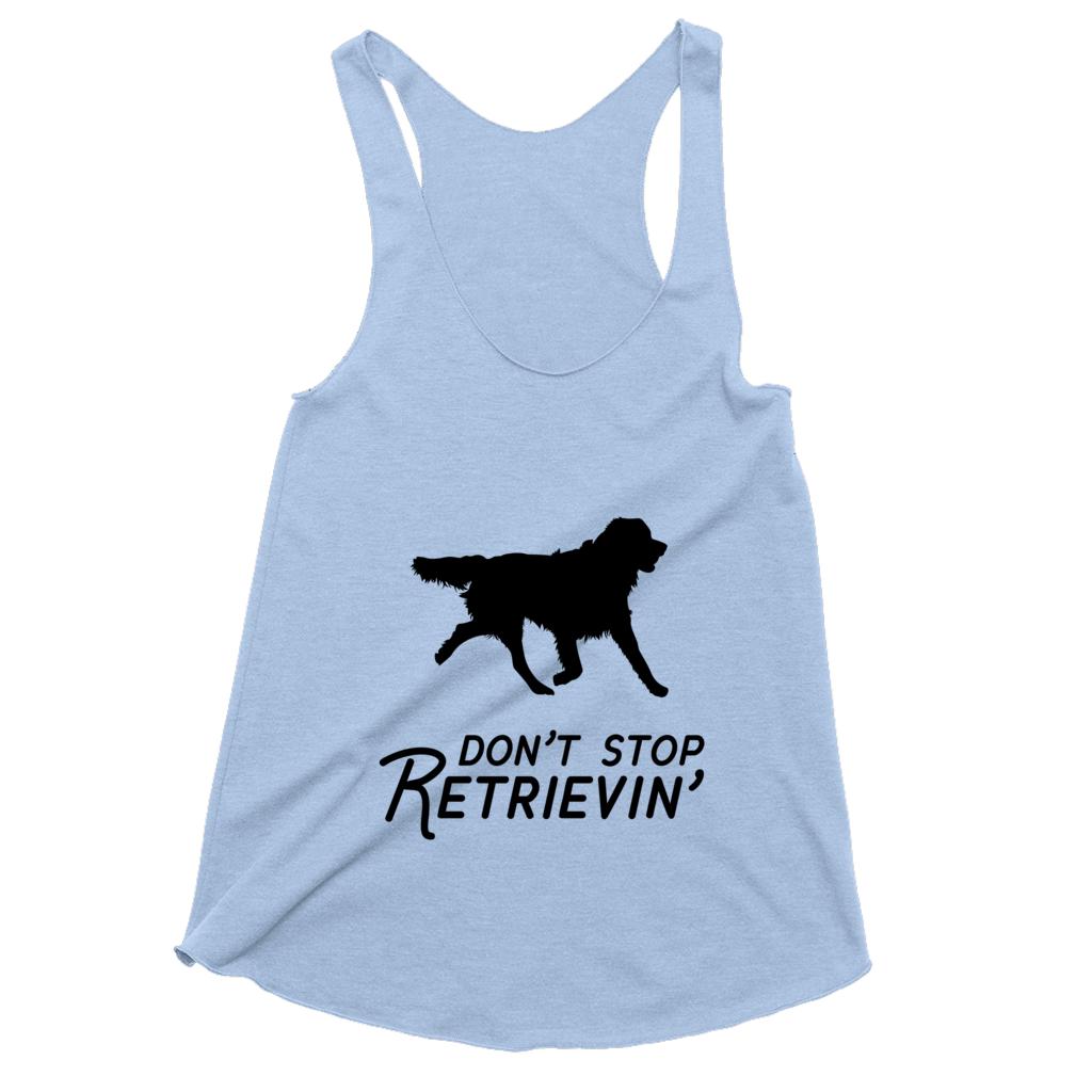 Don't Stop Retreivin'
