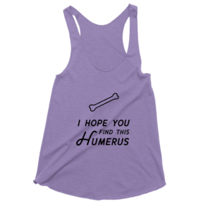 I Hope You Find this Humerus